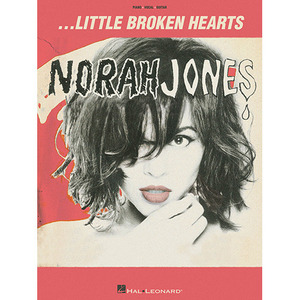 Hal Leonard - Norah Jones Little Broken Hearts